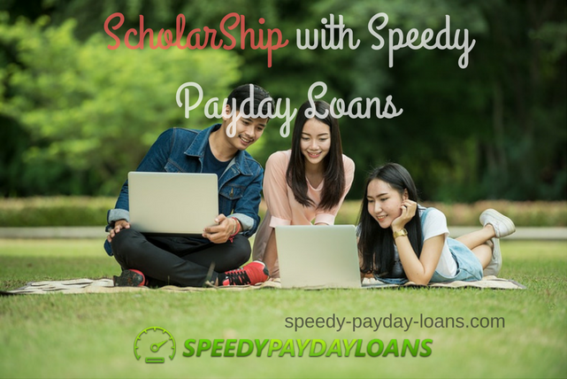 ScholarShip with Speedy Payday Loans